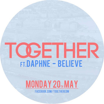 Together ft. Daphne - Believe(Radio Mix) cover art