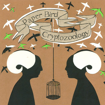 PAPER BIRD - CRYPTOZOOLOGY cover art