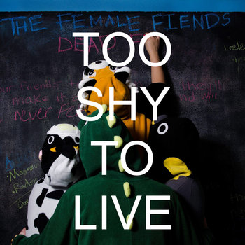 Too Shy to Live (Single) cover art