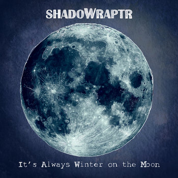 It's Always Winter on the Moon cover art