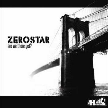 ZERO STAR - ARE WE THERE YET? cover art