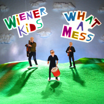 What A Mess cover art