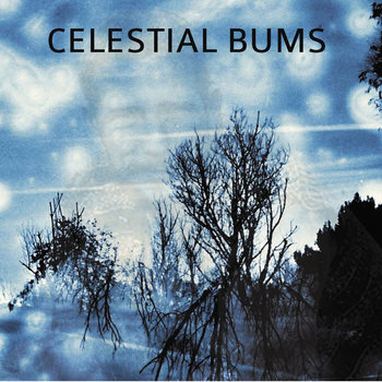 Celestial Bums cover art
