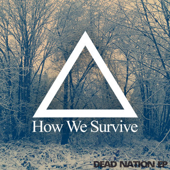 Dead Nation EP cover art