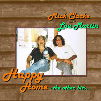Mick and Lou - Happy Home, the other bits. cover art