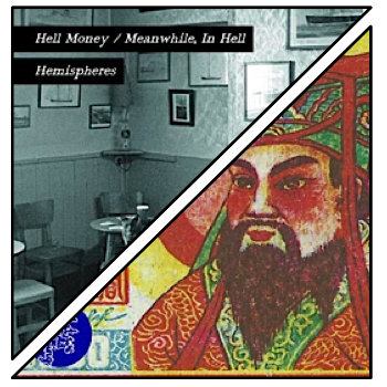 Hell Money III/Hemispheres cover art