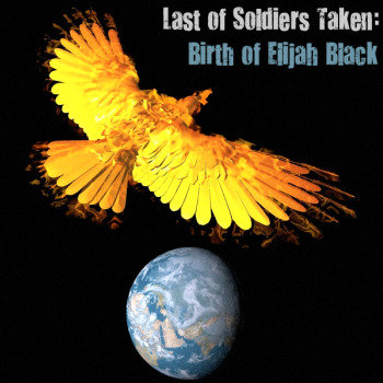Last of Soldiers Taken : Birth of Elijah Black cover art