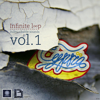Infinite Loop Vol.1 (Indescribable Sounds) cover art
