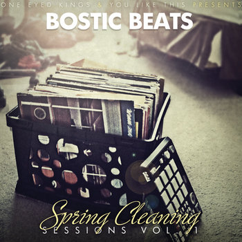 One Eyed Kings &amp; You Like This Presents: Spring Cleaning Sessions Vol. 1 cover art