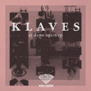 Klaves - At Dawn Again EP cover art