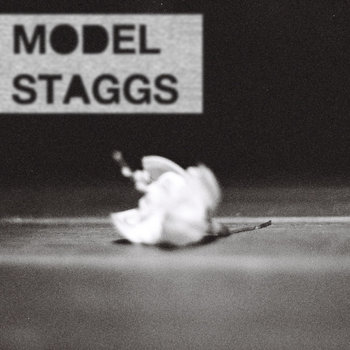 MODEL STAGGS [EP] cover art