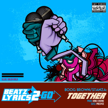 "Boog Brown + Stanza ""Together"" (prod King I Divine) [Beatz & Lyrics 2 Go Vol. 2] cover art"