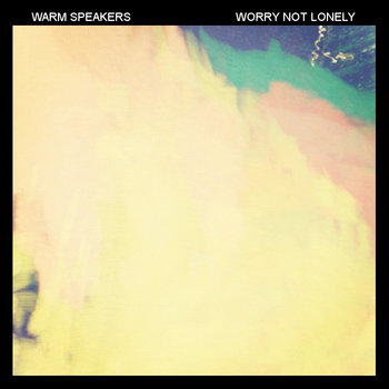 Worry Not Lonely cover art