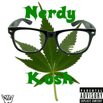 Nerdy Kush! cover art