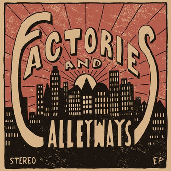 Factories and Alleyways cover art