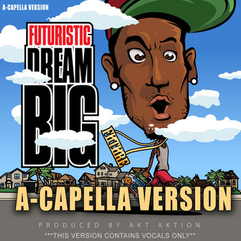 Dream Big Acapella Version cover art