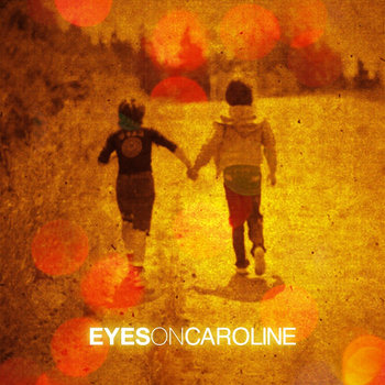 Eyes On Caroline cover art