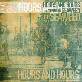 Hours And Hours: A Tribute To Seaweed cover art