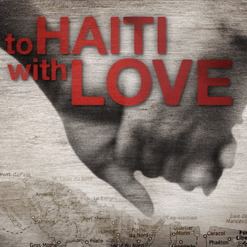 To Haiti With Love cover art