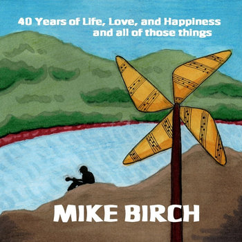 40 Years of Life Love Happiness and all of those things cover art