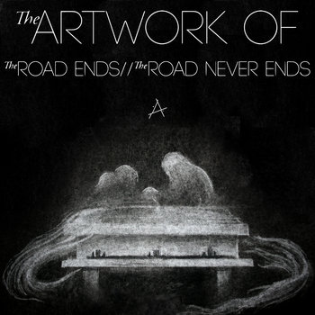 The Road Ends//The Road Never Ends cover art