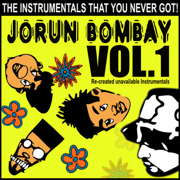 "Jorun Bombay's ""Instrumentals You Never Got"" VOL. 1 cover art"