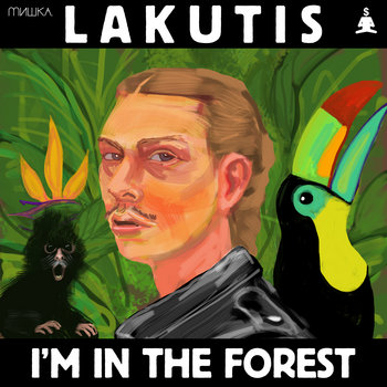 I&#39;m In the Forest EP cover art