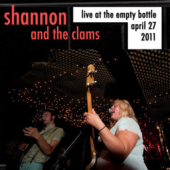 Shannon and the Clams - April 27, 2011 cover art