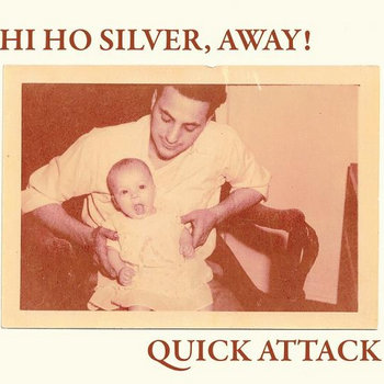 Quick Silver Attack Away! split cover art
