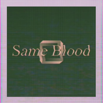 Same Blood (Single) cover art