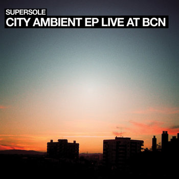 City Ambient EP (Live at BCN) cover art