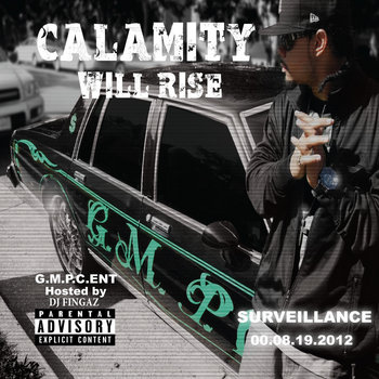 GMPC ENT. Presents Calamity Will Rise cover art