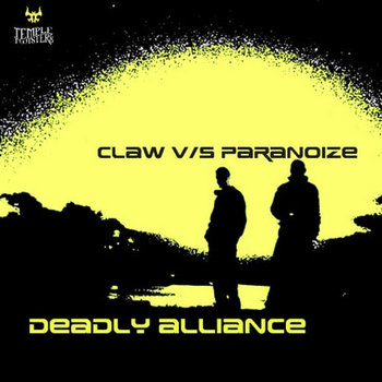 CLAW vs. PARANOIZE - Deadly Alliance (Temple Twister Records) cover art