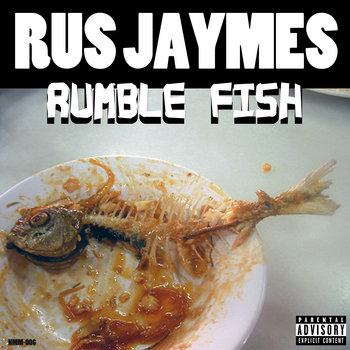 Rus Jaymes:: Rumble Fish cover art