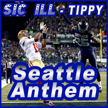 Tippy - Seattle Seahawks Championship Remix cover art