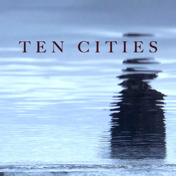 Ten Cities: Chapters I-IV cover art