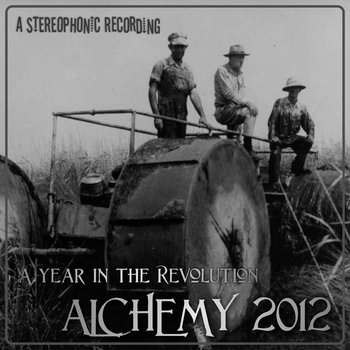 A Year In The Revolution, Alchemy 2012 cover art