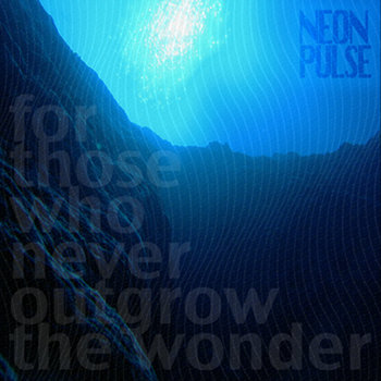 FOR THOSE WHO NEVER OUTGROW THE WONDER E.P. cover art