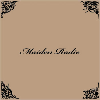 Maiden Radio cover art