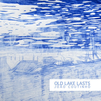 Old Lake Lasts cover art