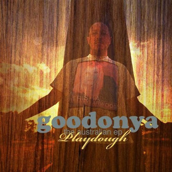 """Goodonya"" The Australian EP cover art"