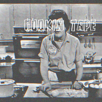 Cookin Tape cover art