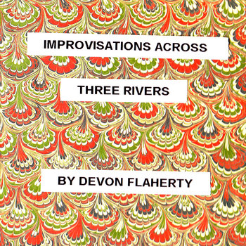 Improvisations Across Three Rivers cover art