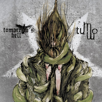 TOMORROW´S HELL / TUMMO - Split  LP
