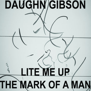 "Daughn Gibson - Lite Me Up 7"" cover art"