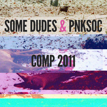 Some Dudes & PunkSoc Autumn 2011 Compilation cover art