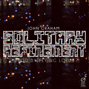 """Solitary Refinement"" (Prod by Flying Lotus) cover art"