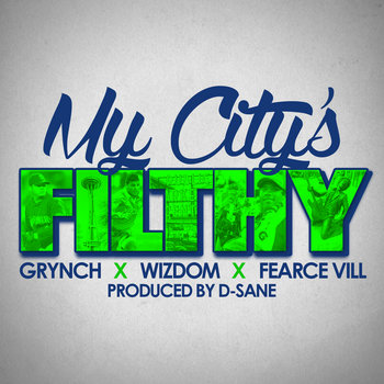 My City's Filthy feat. Grynch & Fearce Vill cover art
