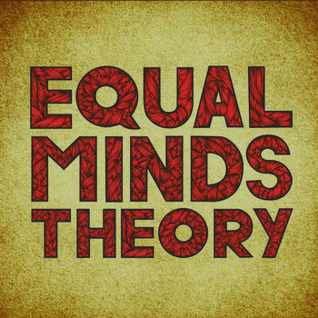 Equal Minds Theory cover art
