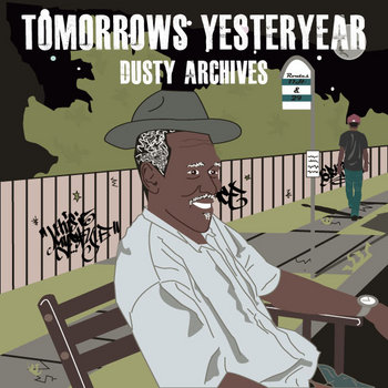 Tomorrow's Yesteryear Dusty Archives cover art